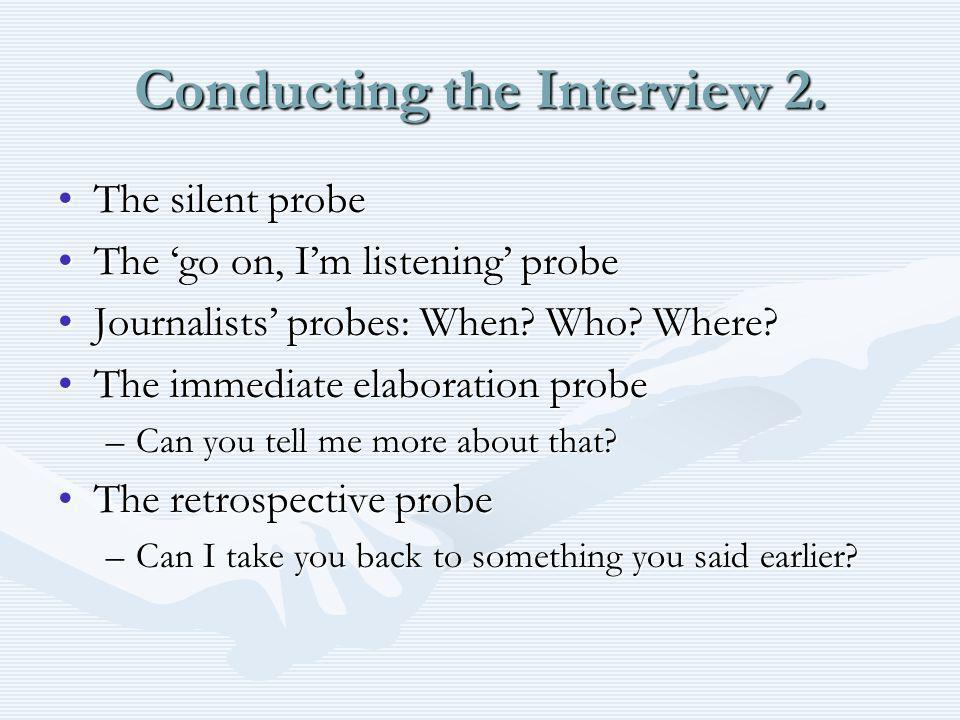 Conducting the Interview 2.