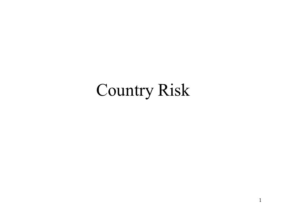 1 Country Risk
