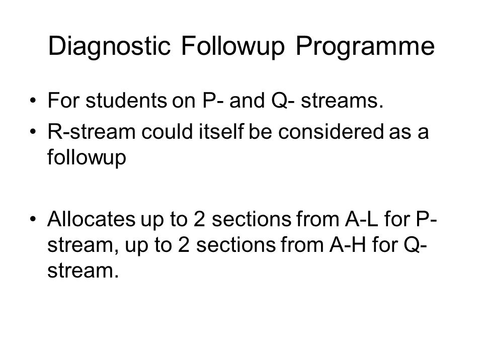 Diagnostic Followup Programme For students on P- and Q- streams.