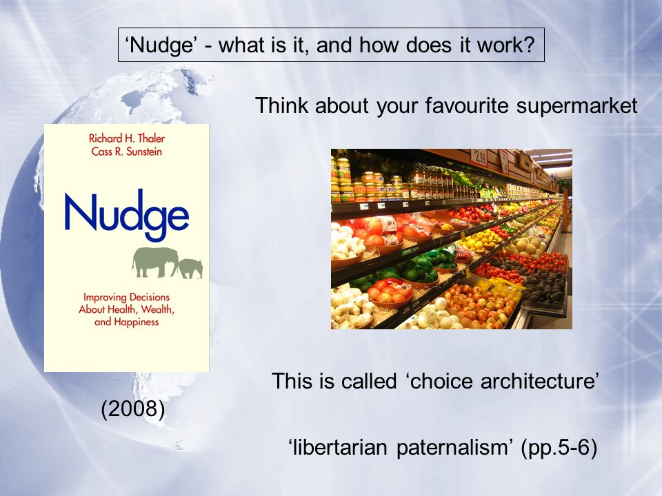 Nudge - what is it, and how does it work.