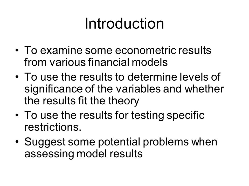 Carrying out a regression Set out the model/theory, including expected signs and magnitudes of the coefficients Gather data Estimate the model using a relevant technique Interpret results, assess diagnostic tests.