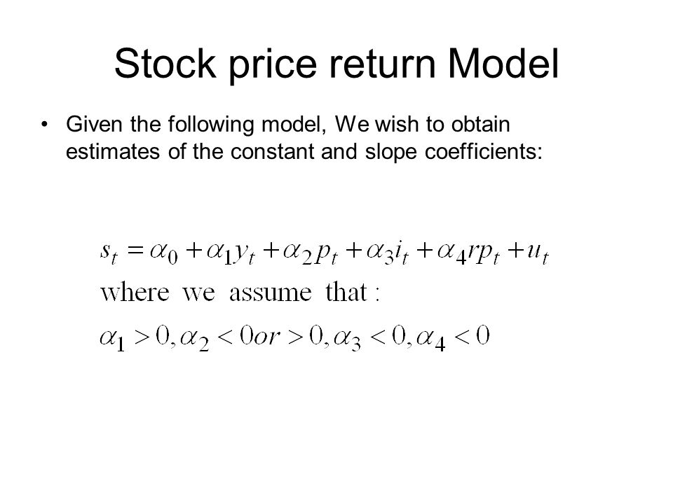 Market Model As before we would wish to run an OLS regression, then interpret the coefficient, t- statistics and various diagnostic tests for autocorrelation and heteroskedasticity.