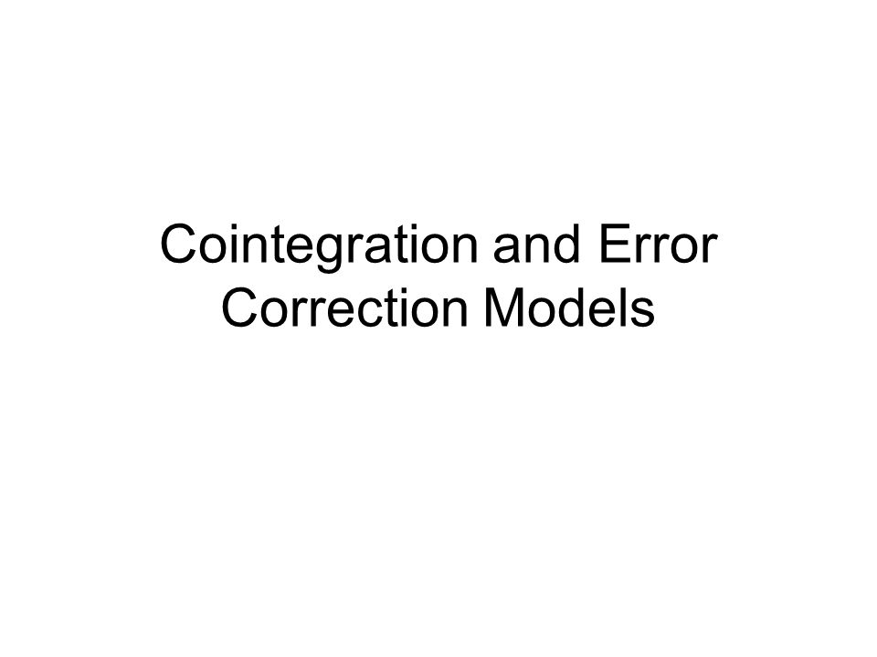 Cointegration and Error Correction Models
