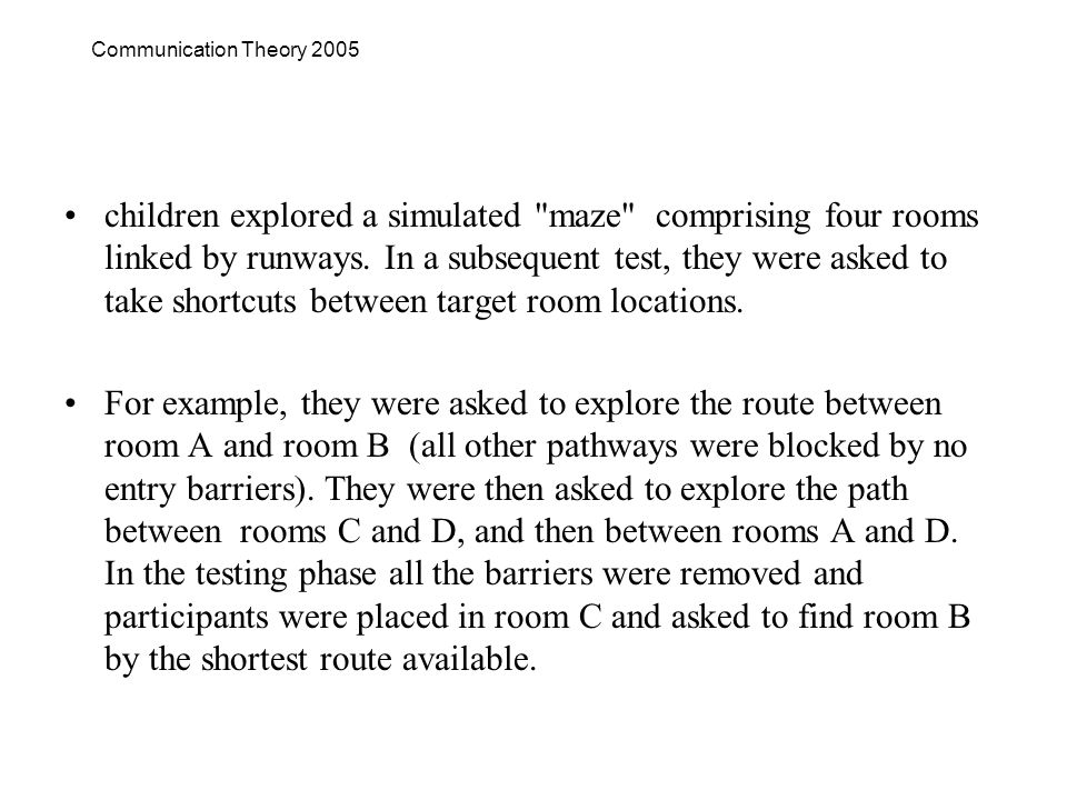 children explored a simulated maze comprising four rooms linked by runways.