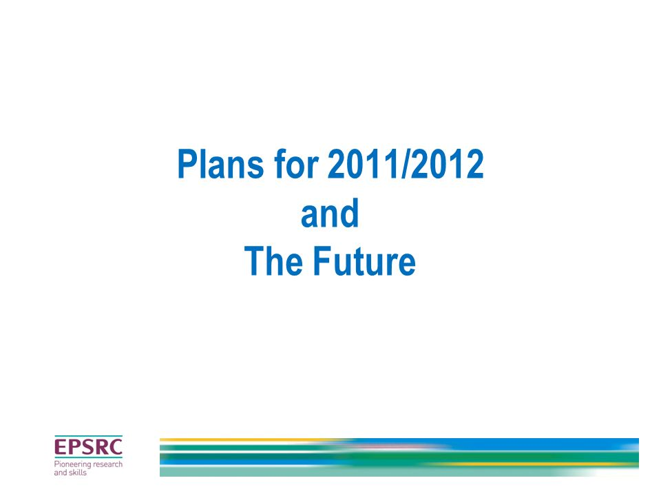 Plans for 2011/2012 and The Future