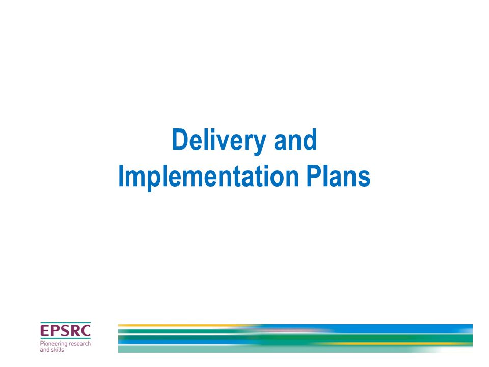 Delivery and Implementation Plans