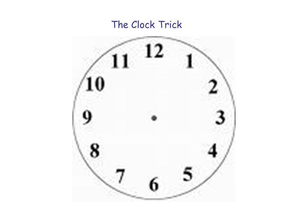 The Clock Trick