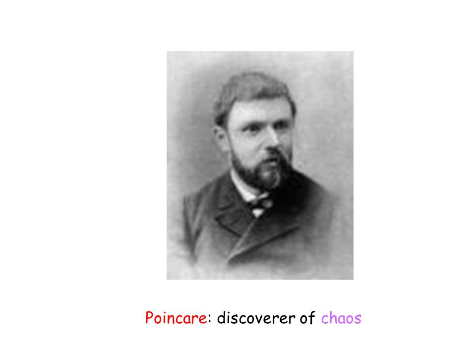 Poincare: discoverer of chaos