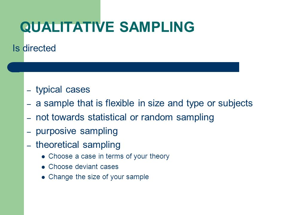 qualitative research sampling methods Descriptions of sampling practices within five approaches to qualitative research in education and the health sciences.