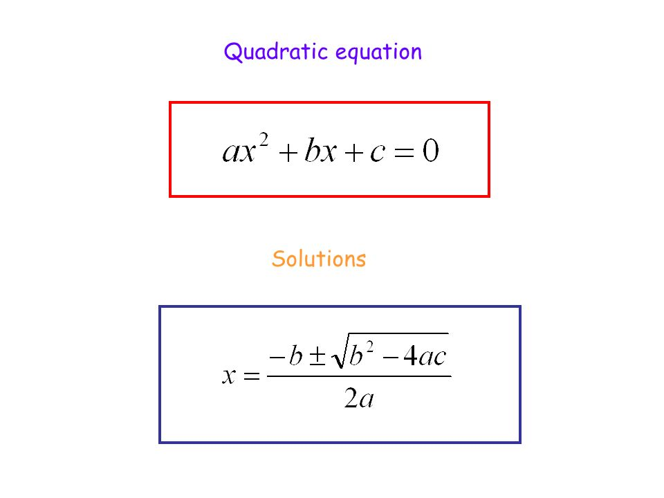 Quadratic equation Solutions