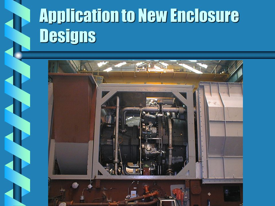 Application to New Enclosure Designs