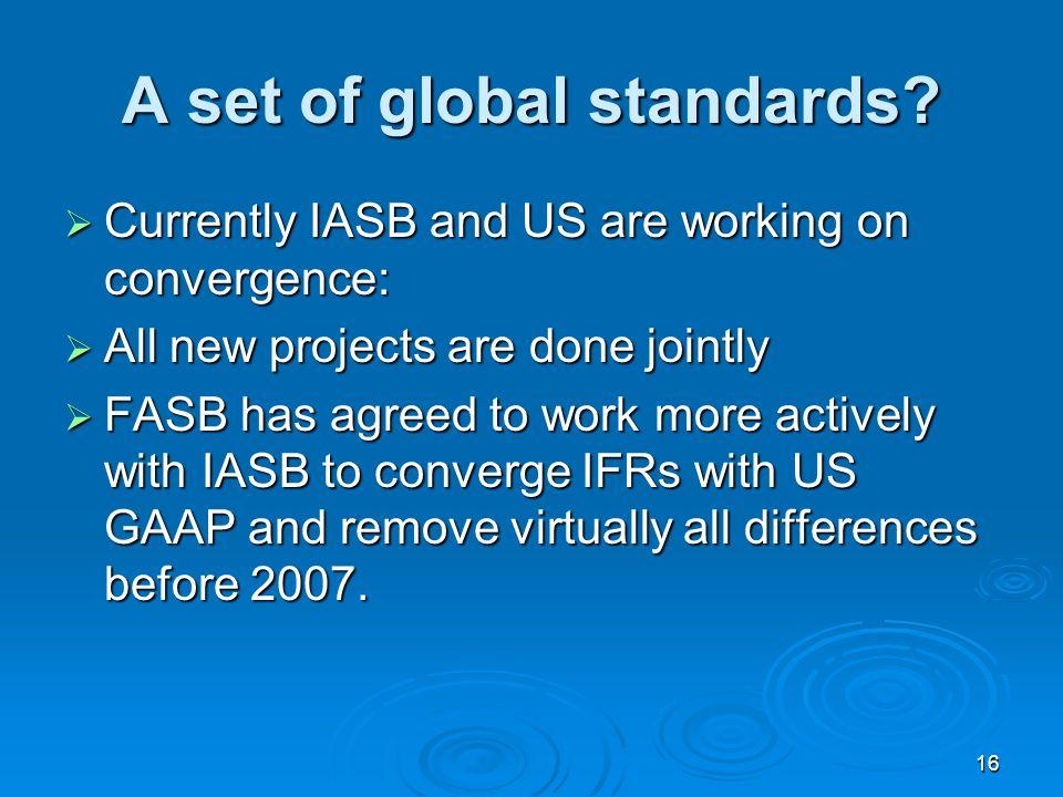 16 A set of global standards.