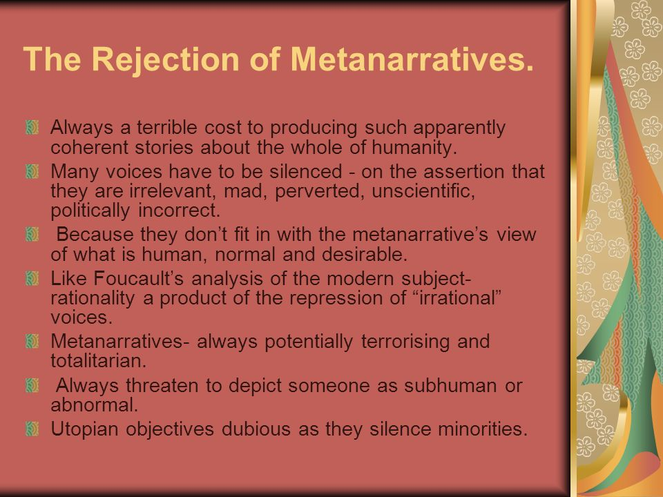 The Rejection of Metanarratives.