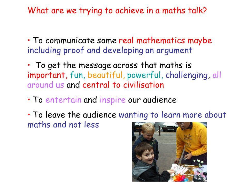 What are we trying to achieve in a maths talk.