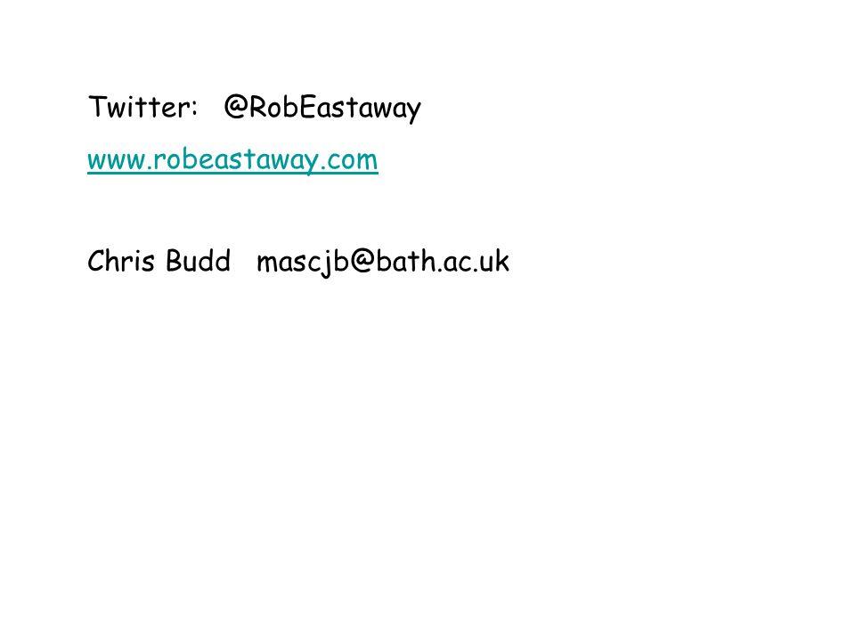 Twitter: @RobEastaway www.robeastaway.com Chris Budd mascjb@bath.ac.uk