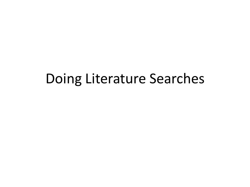 Doing Literature Searches