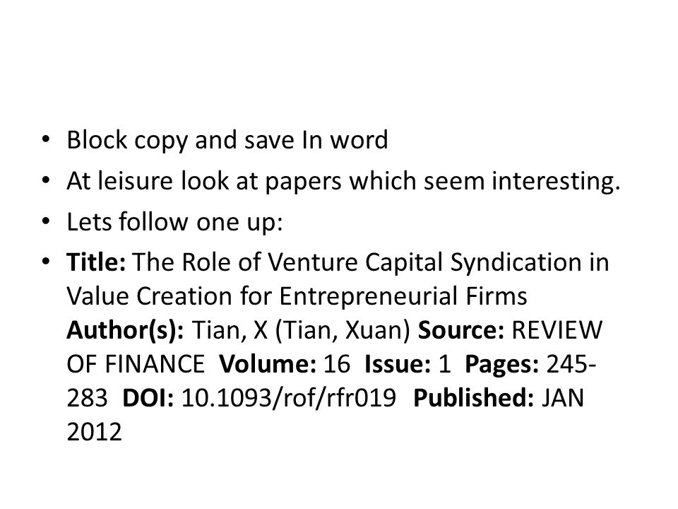 Block copy and save In word At leisure look at papers which seem interesting.