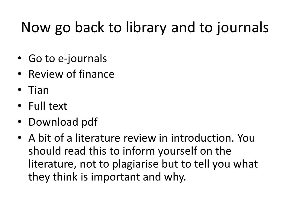 Now go back to library and to journals Go to e-journals Review of finance Tian Full text Download pdf A bit of a literature review in introduction.