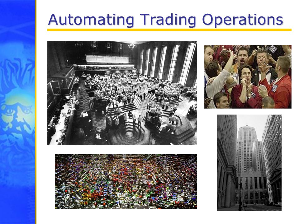Automating Trading Operations