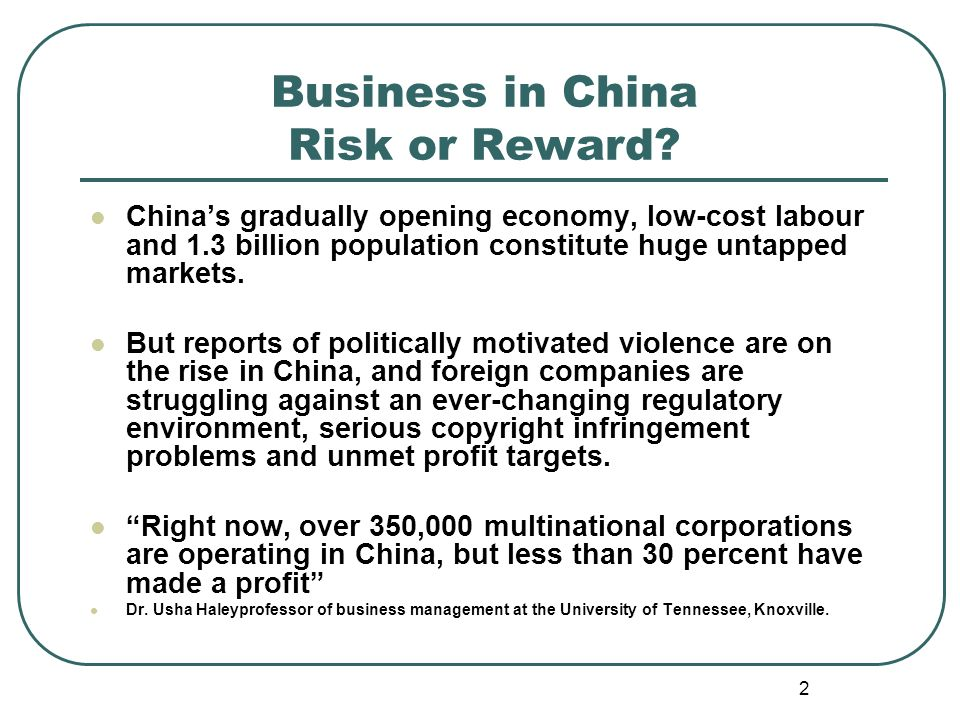 2 Business in China Risk or Reward.