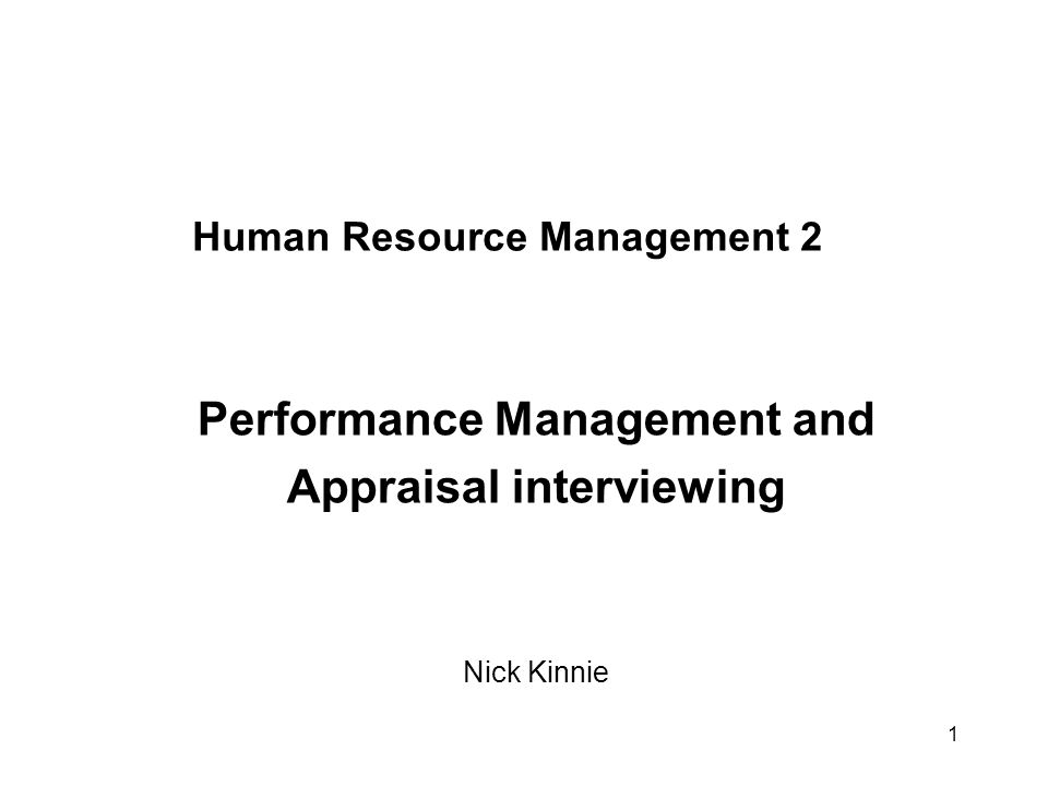 2 Objectives To recall why performance management is important – in theory and practice To understand the purpose and nature of the appraisal interview in the performance management process To examine the different approaches and styles of appraisal interviews To give an opportunity to gain experience in the practical aspects of appraisal interviewing