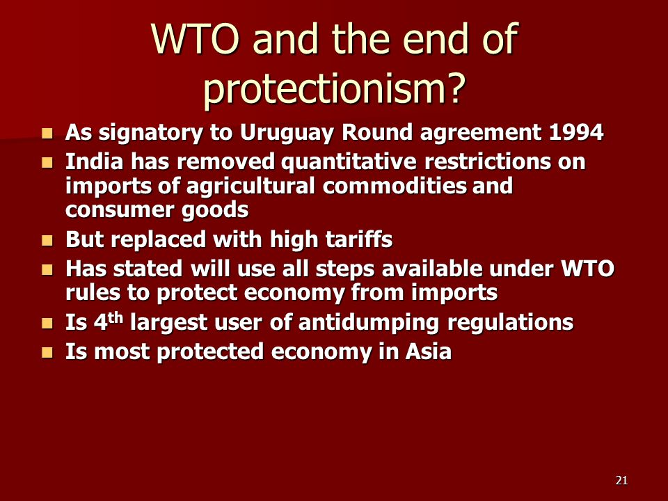 21 WTO and the end of protectionism.
