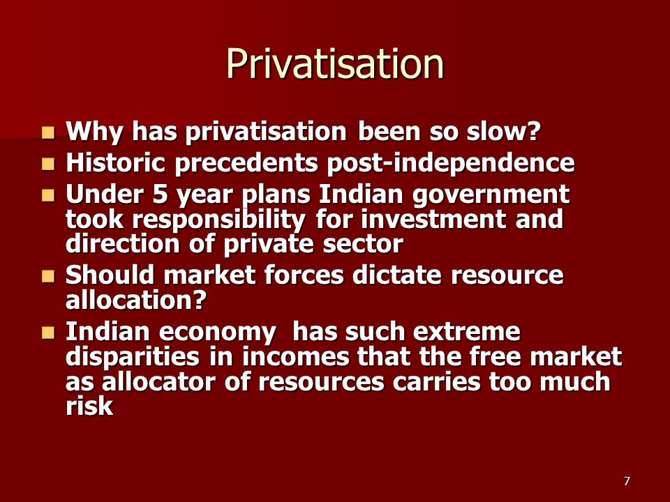 28 The key of privatisation Gupta (2005) Gupta (2005) Most privatization programs begin with a period of partial privatization in which Most privatization programs begin with a period of partial privatization in which only non-controlling shares of firms are sold on the stock market.
