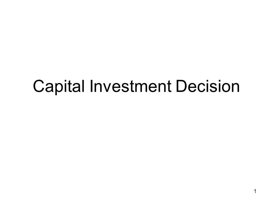 1 Capital Investment Decision