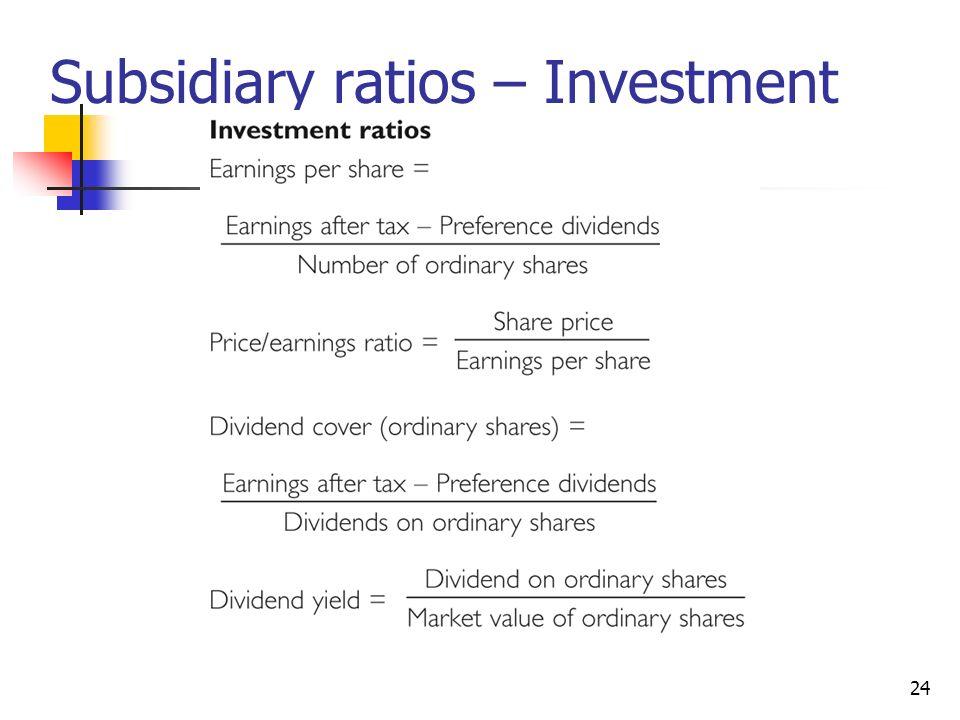 24 Subsidiary ratios – Investment