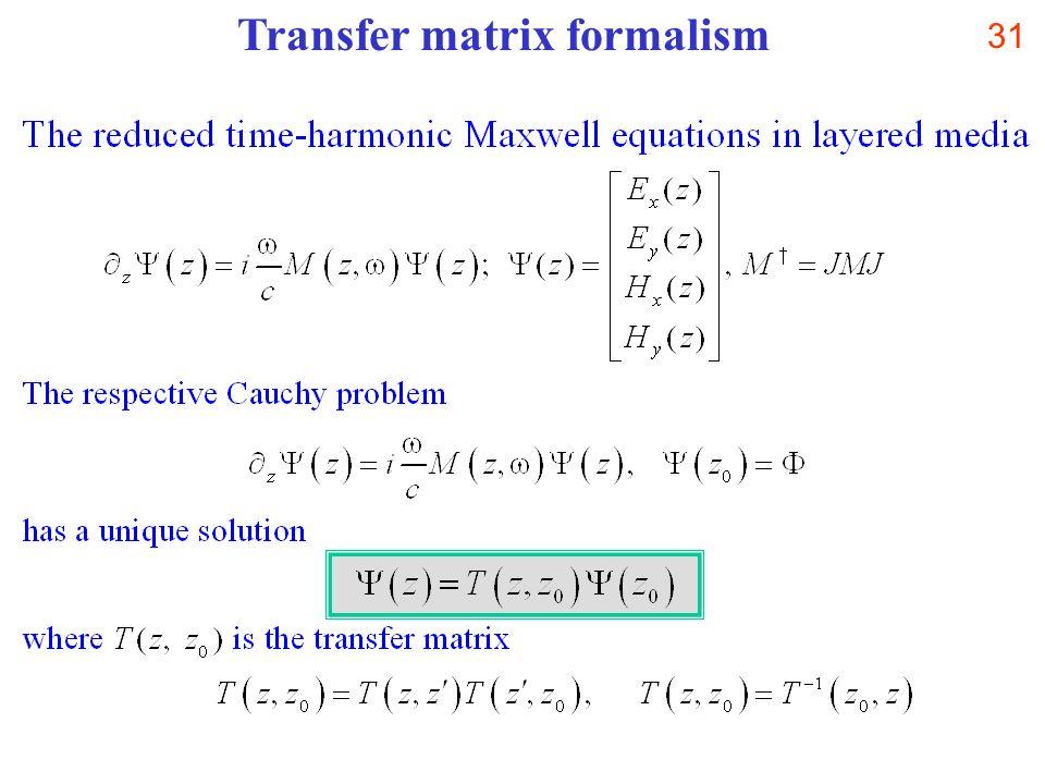 31 Transfer matrix formalism