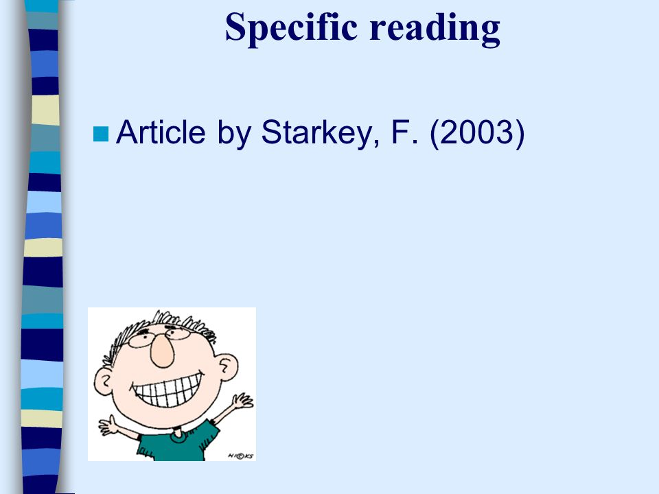 Specific reading Article by Starkey, F. (2003)