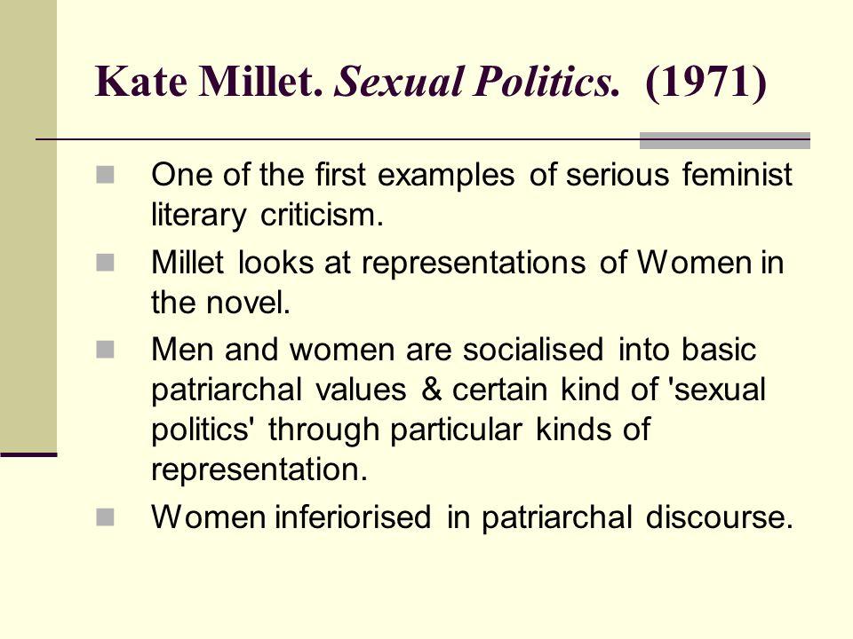 Kate Millet. Sexual Politics.
