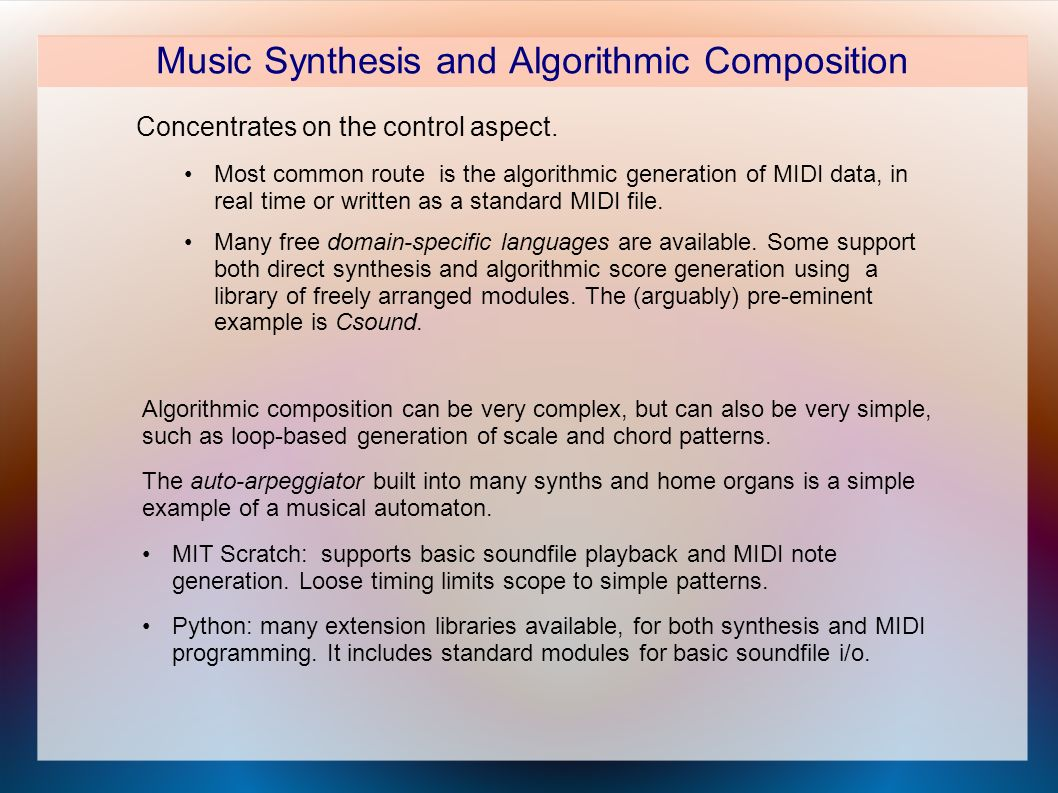Music Synthesis and Algorithmic Composition Concentrates on the control aspect.
