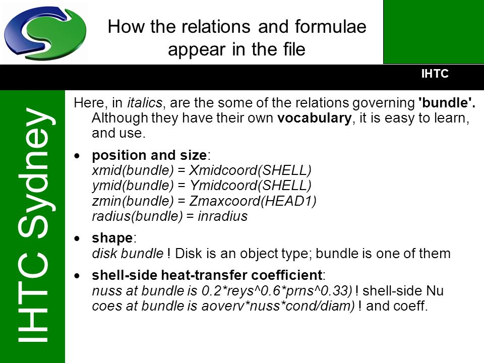 IHTC IHTC Sydney How the relations and formulae appear in the file Here, in italics, are the some of the relations governing 'bundle'. Although they h