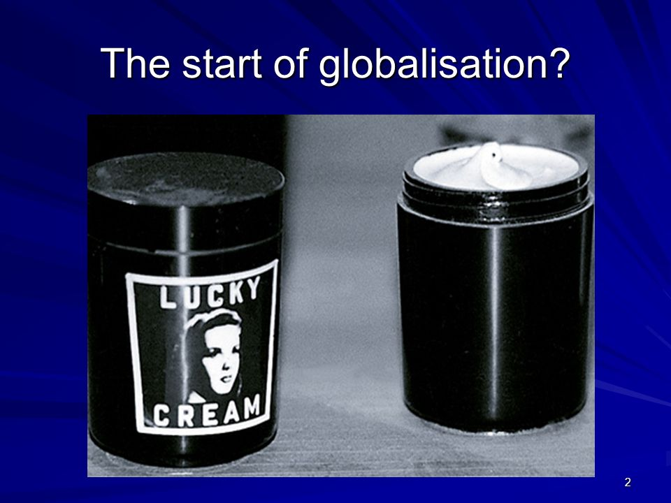 2 The start of globalisation?