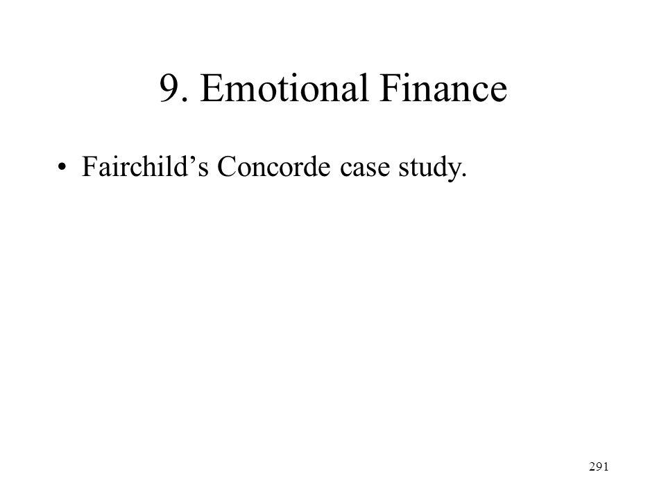 291 9. Emotional Finance Fairchilds Concorde case study.
