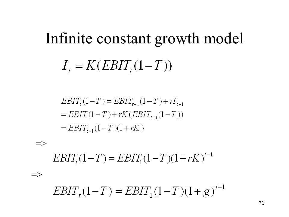 71 Infinite constant growth model =>