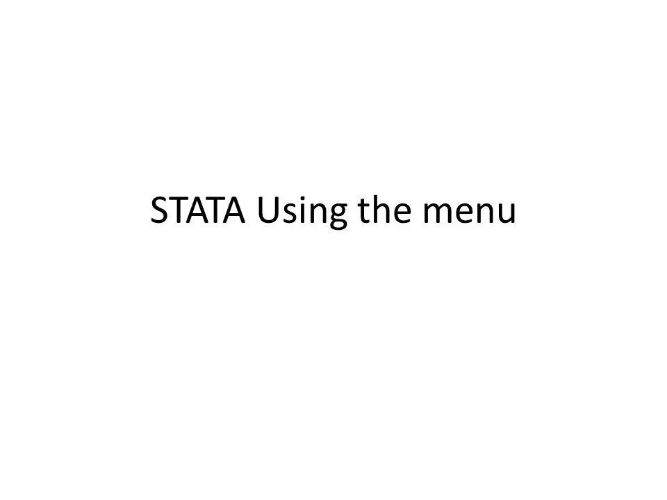 STATA Using the menu