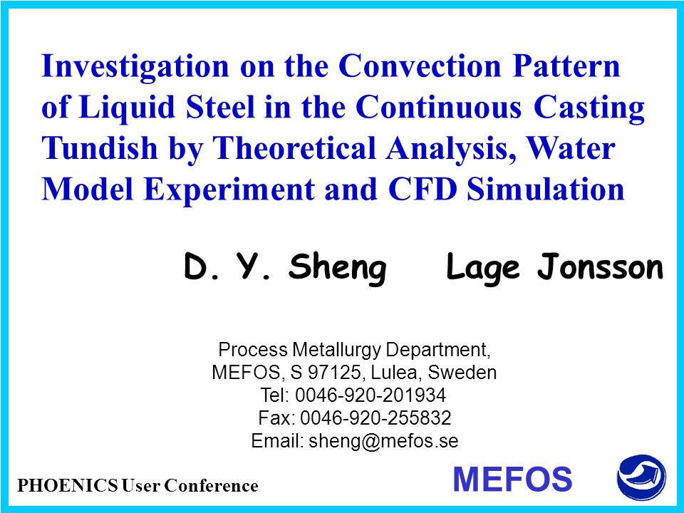 Investigation on the Convection Pattern of Liquid Steel in the Continuous Casting Tundish by Theoretical Analysis, Water Model Experiment and CFD Simu