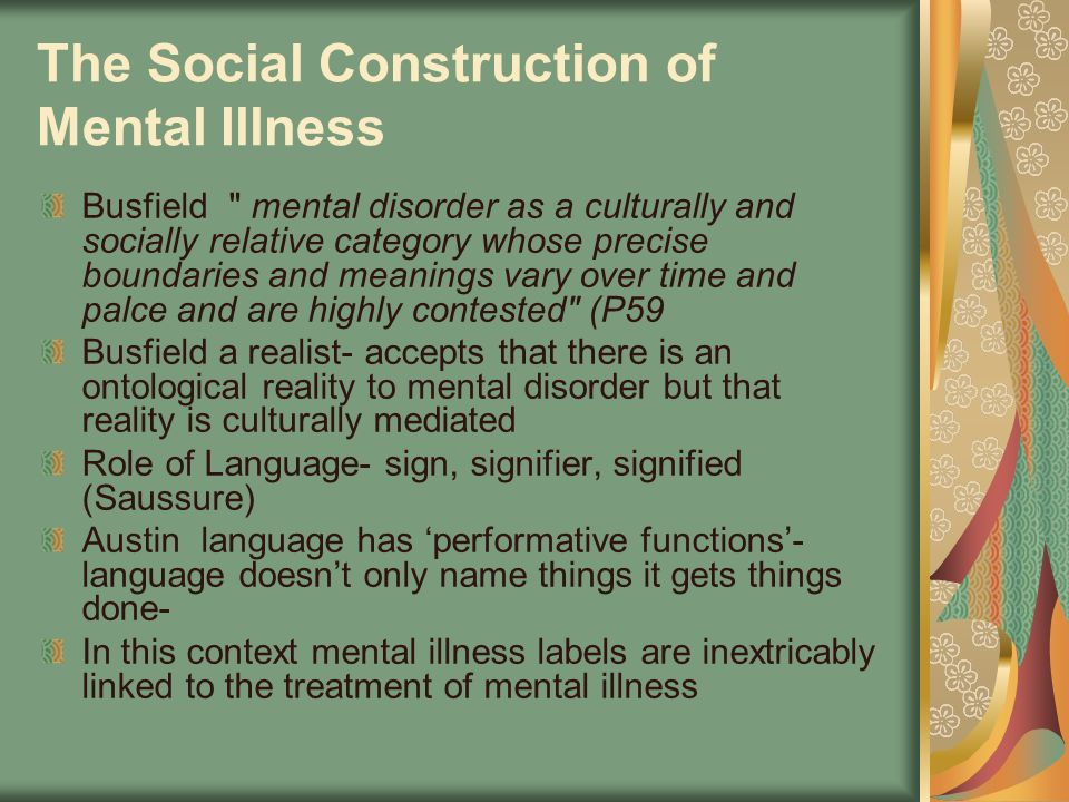 The Social Construction of Mental Illness Busfield