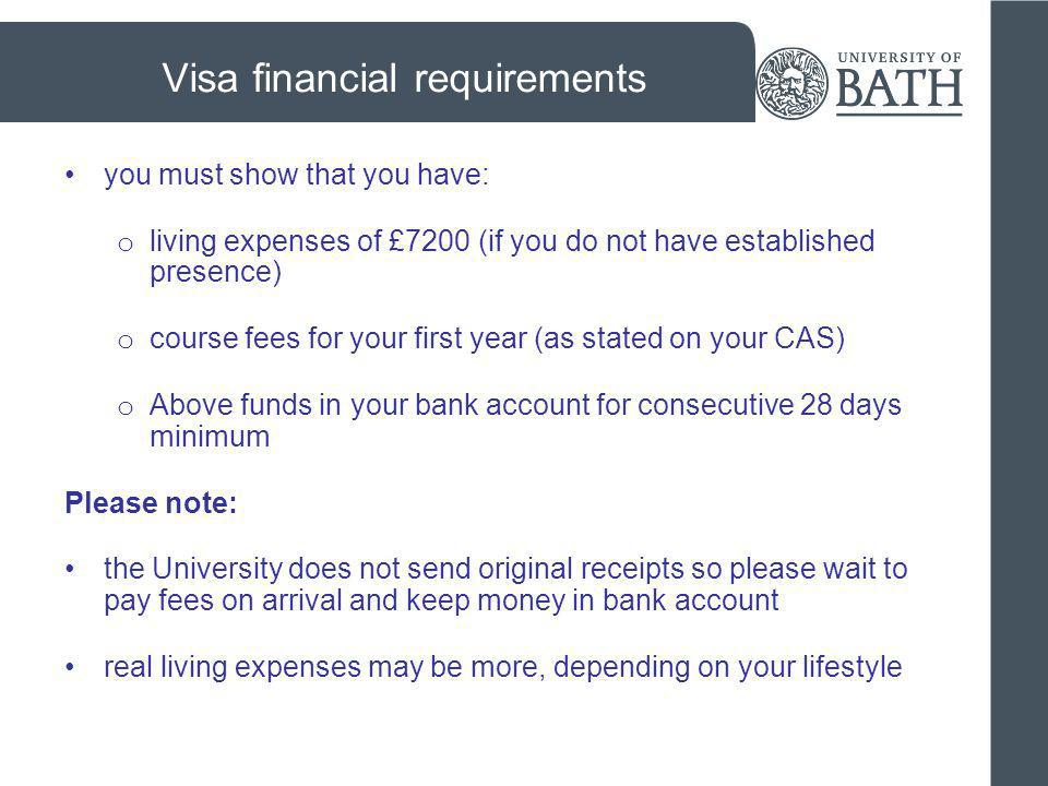 Evidence from your bank Acceptable evidence: original statements or letter, including the name and logo of the bank shows funds for a consecutive 28-day period is dated within 1 month of your visa application includes your name includes your bank account number is translated into English is converted into UK pounds – www.oanda.comwww.oanda.com