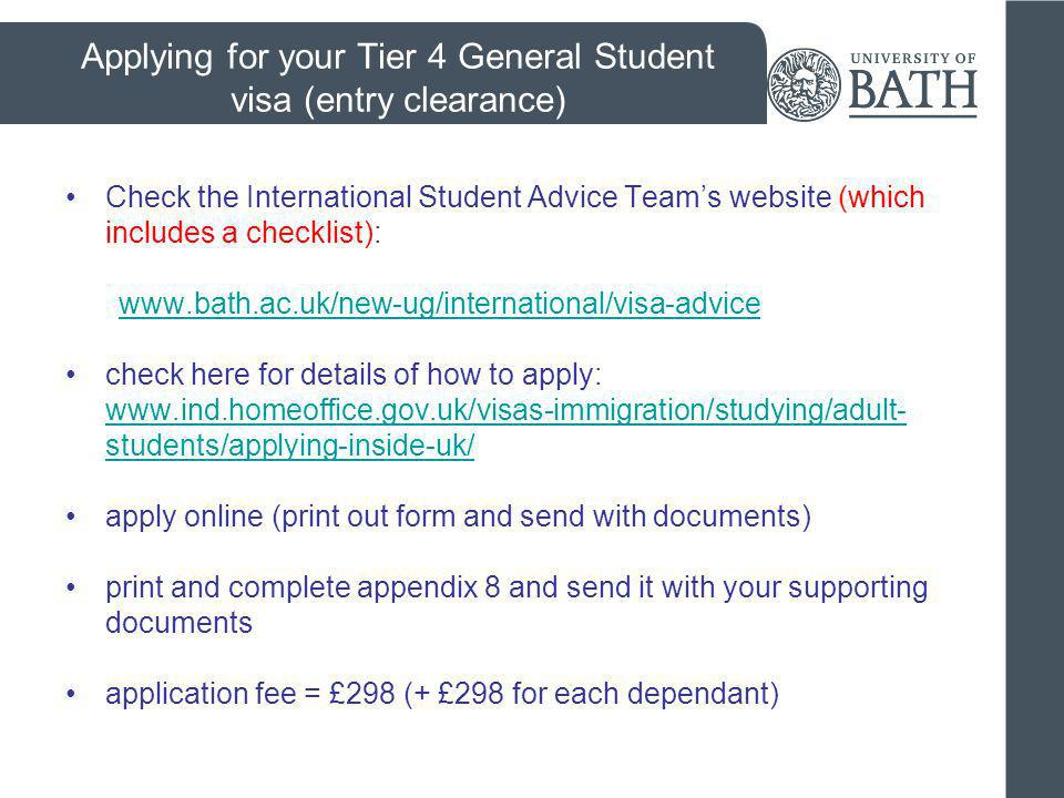 English language requirements To study for a degree in the UK: UKBA requires confirmation that you have achieved B2 level on the CEFR scale in all four components The University of Bath has its own entrance requirements for English language (generally higher than the UKBA requirements).
