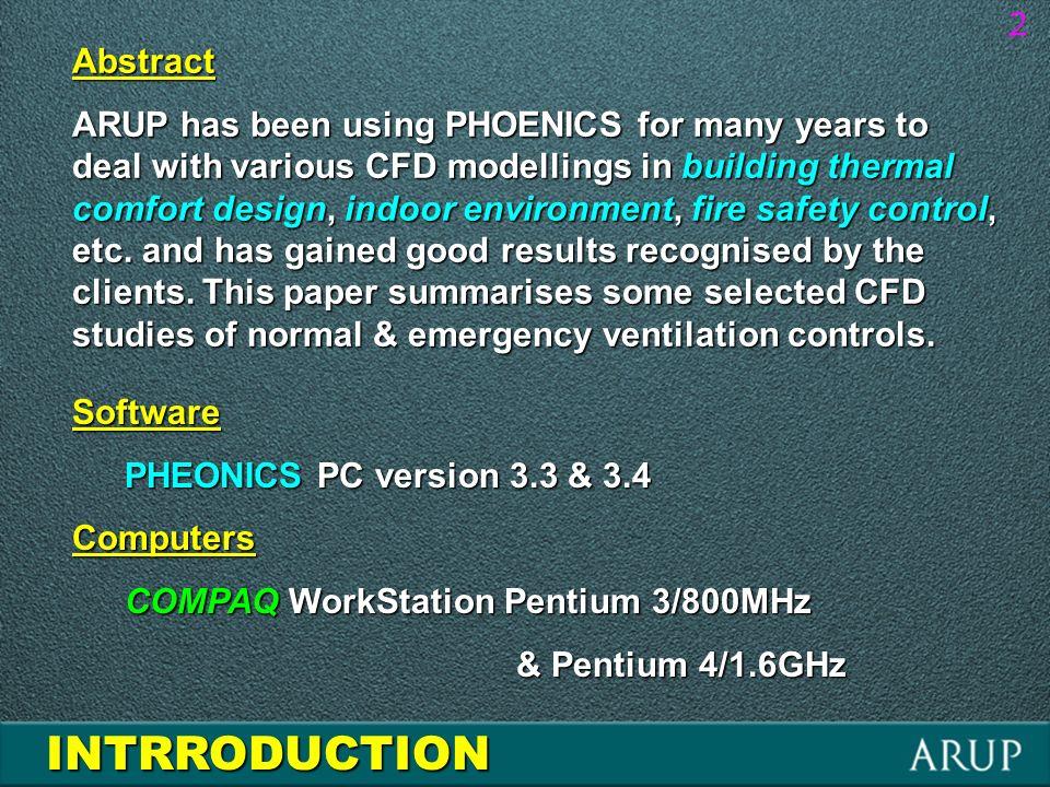 2Software PHEONICS PC version 3.3 & 3.4 Computers COMPAQ WorkStation Pentium 3/800MHz & Pentium 4/1.6GHz & Pentium 4/1.6GHz INTRRODUCTION Abstract ARU