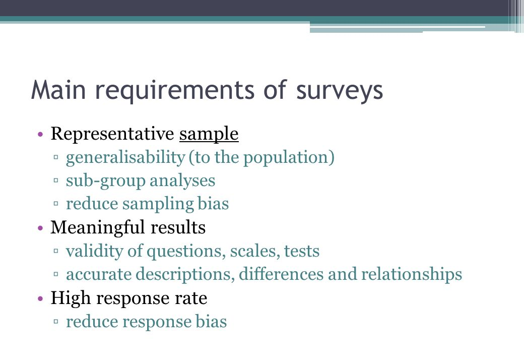 Surveys Find a few people……. Ask a few questions……. Get my tutor to do the statistics….. NO!