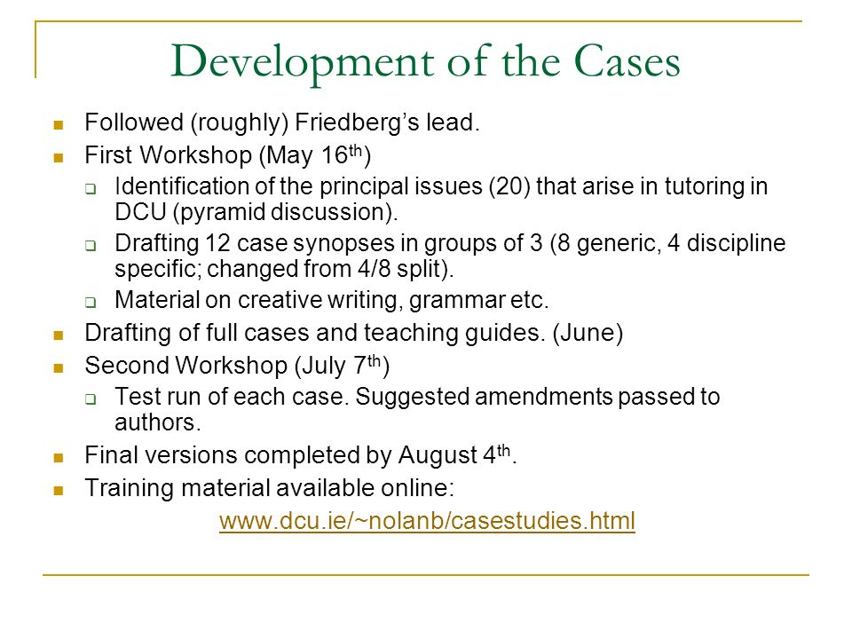 Development of the Cases Followed (roughly) Friedbergs lead.