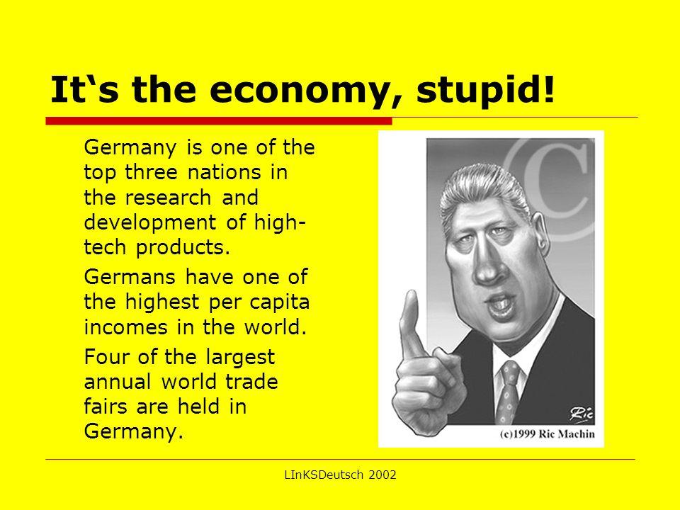 LInKSDeutsch 2002 Its the economy, stupid.