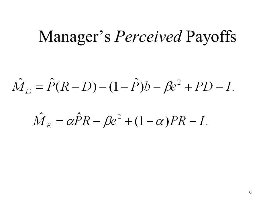 9 Managers Perceived Payoffs
