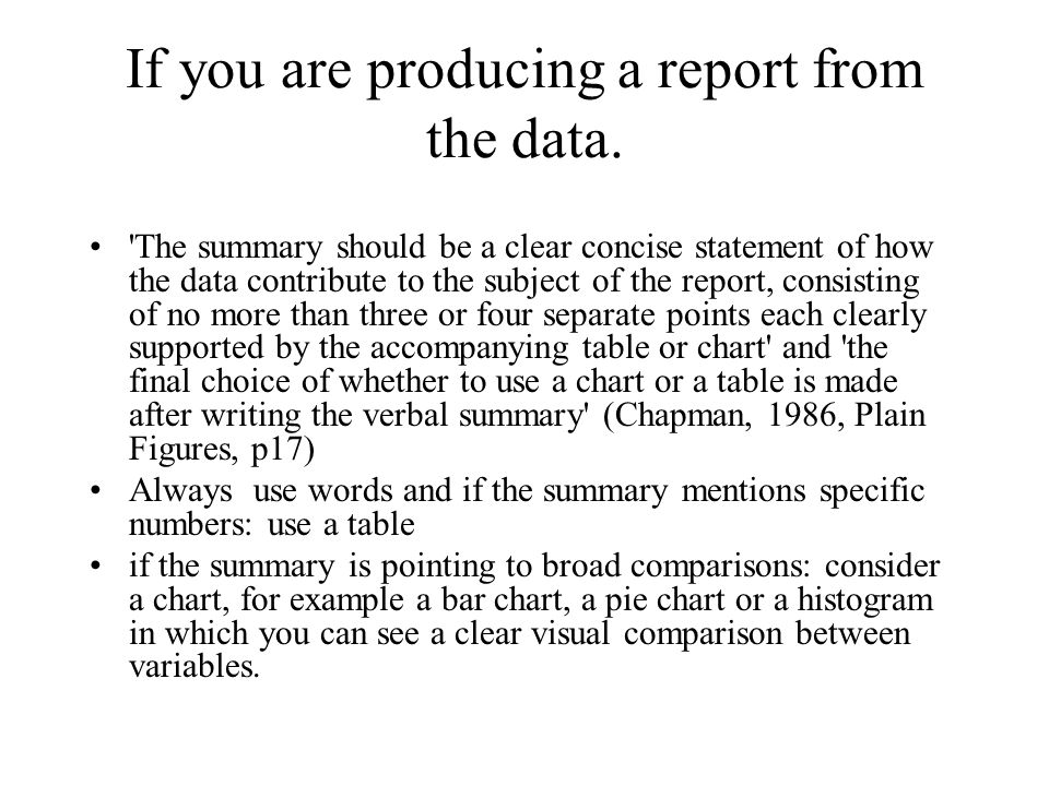 If you are producing a report from the data.
