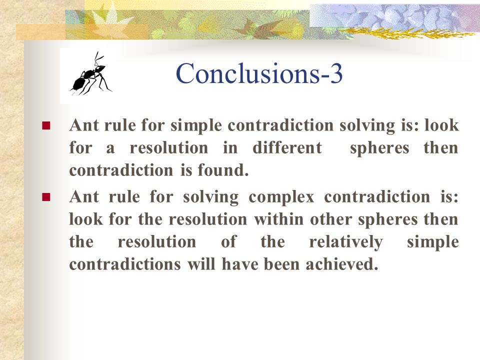 Conclusions-2 Ways of complex contradictions solving are different according to the system complexity: Activation management - is for society with a simple structure and a small population, Governing – is for society of high complexity and large population.