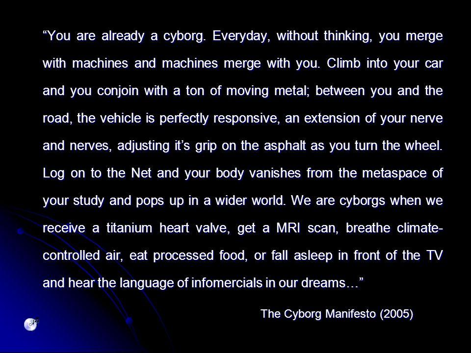 You are already a cyborg.